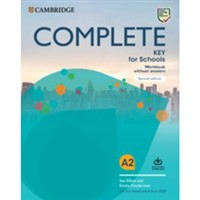 Complete Key for Schools (2nd editon) - Workbook + Audio Download without key