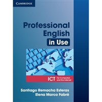 Professional English in Use-ICT with key