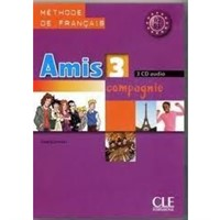 Amis et compagnie 3 - Triple CD audio collectif(3)
