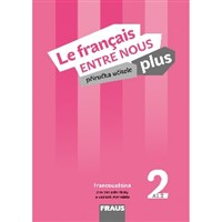 Le francais ENTRE NOUS plus 2 - MP + CD