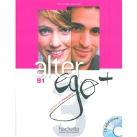Alter Ego Plus 3 (B1) - Livre d'eleve+CD-ROM
