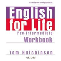 English for Life Pre-Intermediate - Workbook without key
