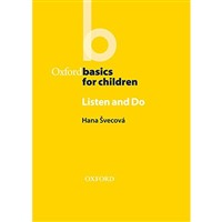 Oxford Basics for Children: Listen and Do