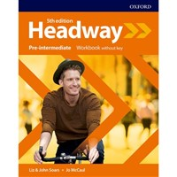 Headway Pre-Intermediate (5th edition) - Workbook without key