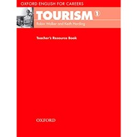 Oxford English for Careers - Tourism 1 (Teacher's Resource Book)