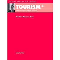 Oxford English for Careers - Tourism 3 (Teacher's Resource Book)