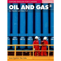 Oxford English for Careers - Oil and Gas 2 (Student's Book)