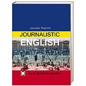 Journalistic English An Illustrated Reader