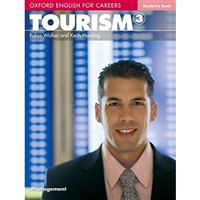 Oxford English for Careers -Tourism 3 (Student's Book)